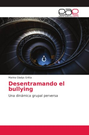 Desentramando el bullying