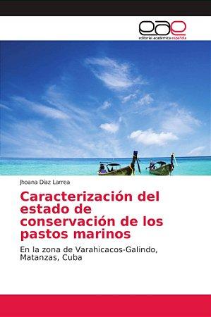 Caracterización del estado de conservación de los pastos mar
