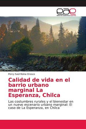 Calidad de vida en el barrio urbano marginal La Esperanza, C