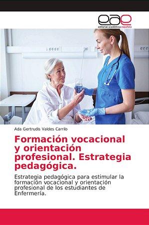 Formación vocacional y orientación profesional. Estrategia p