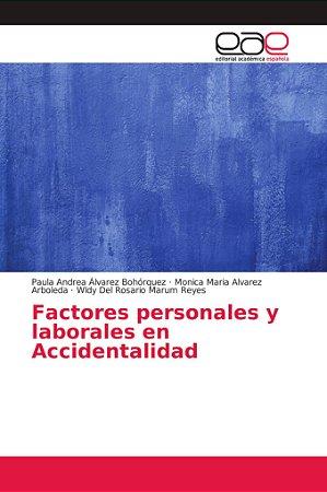 Factores personales y laborales en Accidentalidad