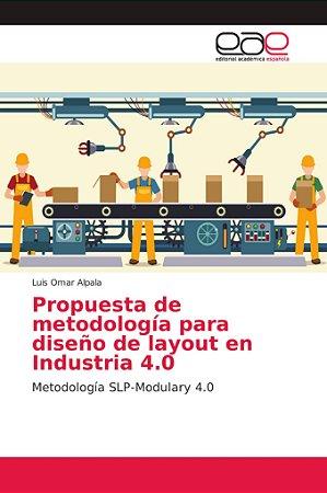 Propuesta de metodología para diseño de layout en Industria