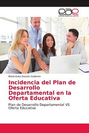 Incidencia del Plan de Desarrollo Departamental en la Oferta