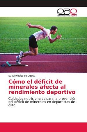 Cómo el déficit de minerales afecta al rendimiento deportivo