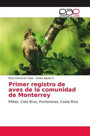 Primer registro de aves de la comunidad de Monterrey