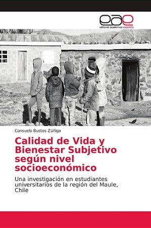 Calidad de Vida y Bienestar Subjetivo según nivel socioeconó