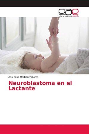Neuroblastoma en el Lactante