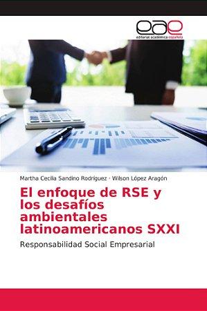 El enfoque de RSE y los desafíos ambientales latinoamericano