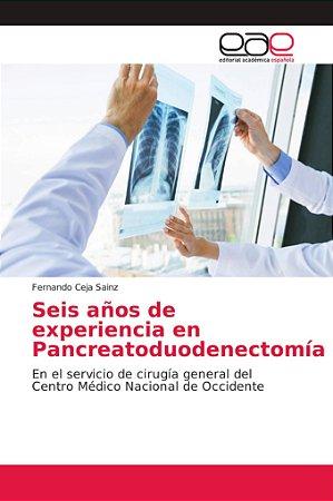 Seis años de experiencia en Pancreatoduodenectomía