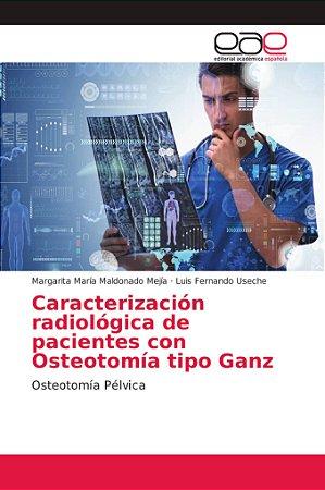 Caracterización radiológica de pacientes con Osteotomía tipo