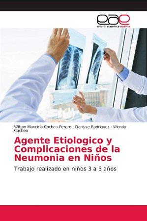 Agente Etiologico y Complicaciones de la Neumonia en Niños