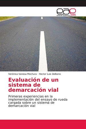 Evaluación de un sistema de demarcación vial