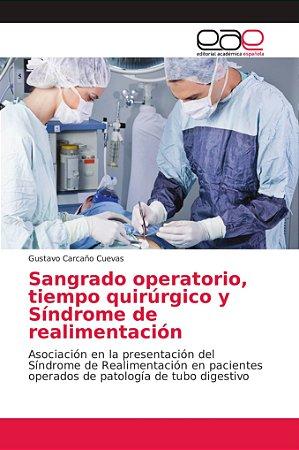 Sangrado operatorio, tiempo quirúrgico y Síndrome de realime