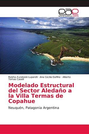 Modelado Estructural del Sector Aledaño a la Villa Termas de