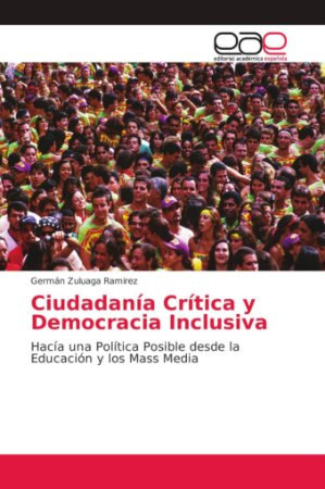 Ciudadanía Crítica y Democracia Inclusiva