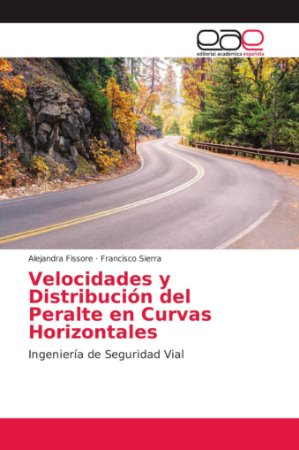 Velocidades y Distribución del Peralte en Curvas Horizontale