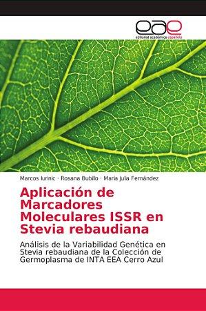 Aplicación de Marcadores Moleculares ISSR en Stevia rebaudia