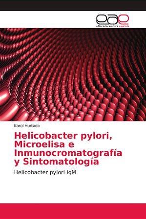 Helicobacter pylori, Microelisa e Inmunocromatografía y Sint