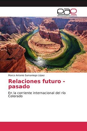Relaciones futuro - pasado