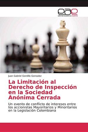 La Limitación al Derecho de Inspección en la Sociedad Anónim