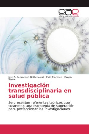 Investigación transdisciplinaria en salud pública