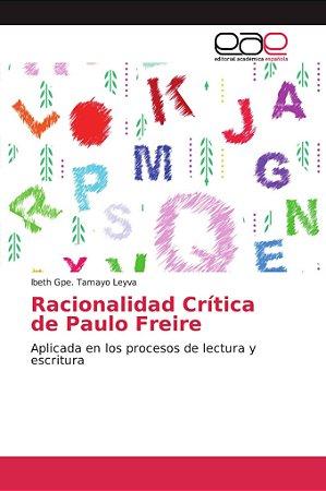 Racionalidad Crítica de Paulo Freire