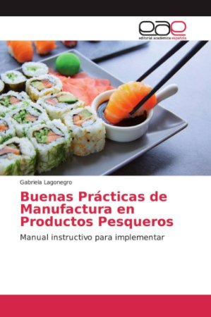 Buenas Prácticas de Manufactura en Productos Pesqueros