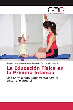 La Educación Física en la Primera Infancia