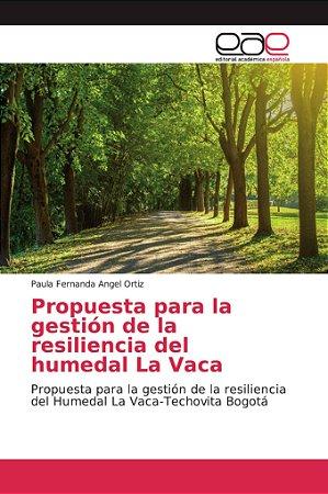Propuesta para la gestión de la resiliencia del humedal La V