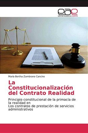 La Constitucionalización del Contrato Realidad