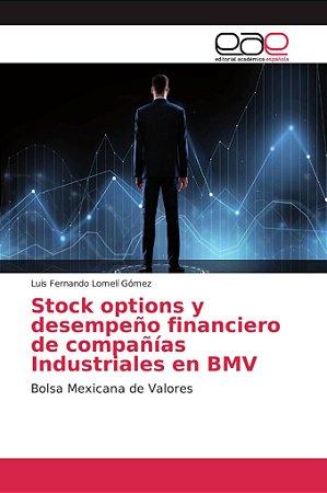 Stock options y desempeño financiero de compañías Industrial