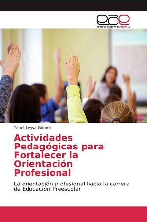 Actividades Pedagógicas para Fortalecer la Orientación Profe