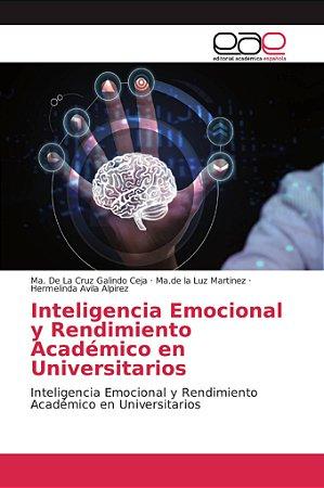Inteligencia Emocional y Rendimiento Académico en Universita