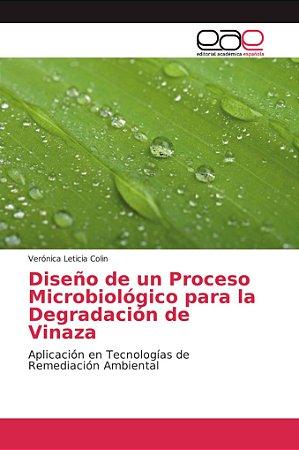 Diseño de un Proceso Microbiológico para la Degradación de V