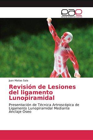 Revisión de Lesiones del ligamento Lunopiramidal