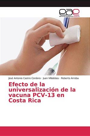 Efecto de la universalización de la vacuna PCV-13 en Costa R