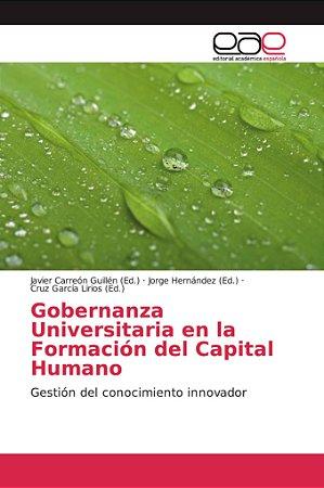 Gobernanza Universitaria en la Formación del Capital Humano