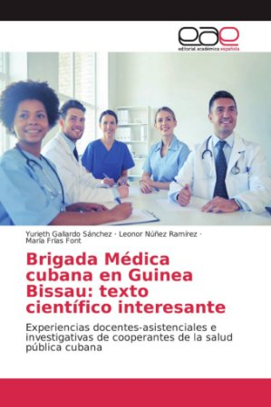 Brigada Médica cubana en Guinea Bissau: texto científico int