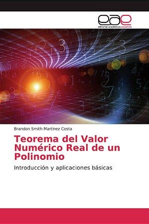 Teorema del Valor Numérico Real de un Polinomio