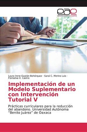 Implementación de un Modelo Suplementario con Intervención T