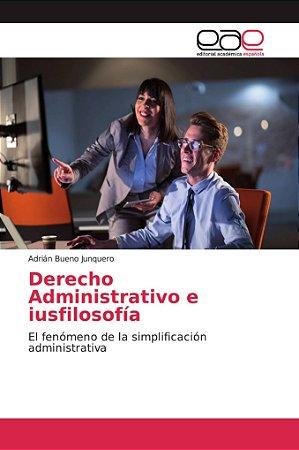 Derecho Administrativo e iusfilosofía
