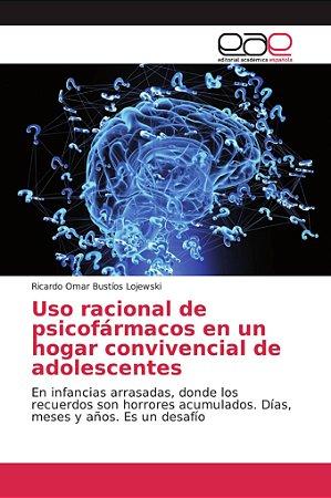 Uso racional de psicofármacos en un hogar convivencial de ad