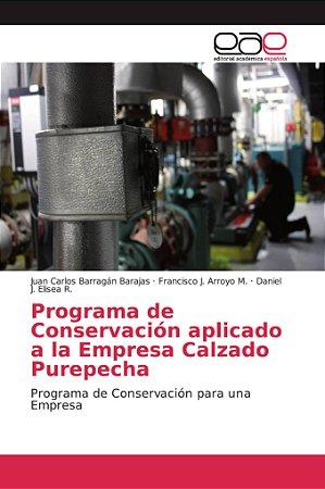Programa de Conservación aplicado a la Empresa Calzado Purep