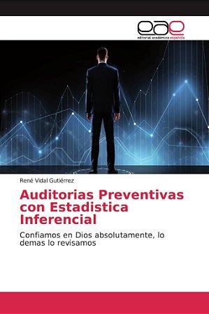 Auditorias Preventivas con Estadistica Inferencial