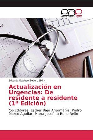 Actualización en Urgencias: De residente a residente (1ª Edi