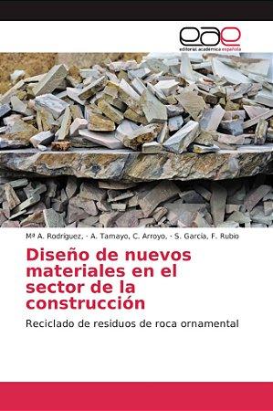 Diseño de nuevos materiales en el sector de la construcción