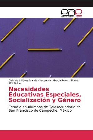 Necesidades Educativas Especiales, Socialización y Género