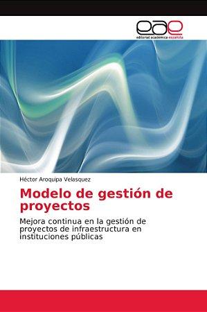 Modelo de gestión de proyectos