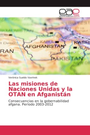 Las misiones de Naciones Unidas y la OTAN en Afganistán