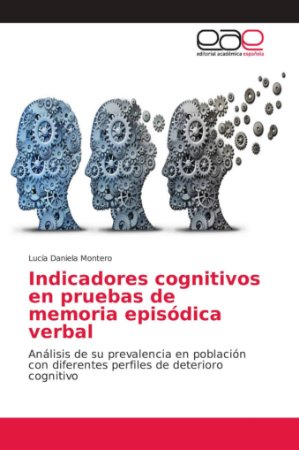 Indicadores cognitivos en pruebas de memoria episódica verba
